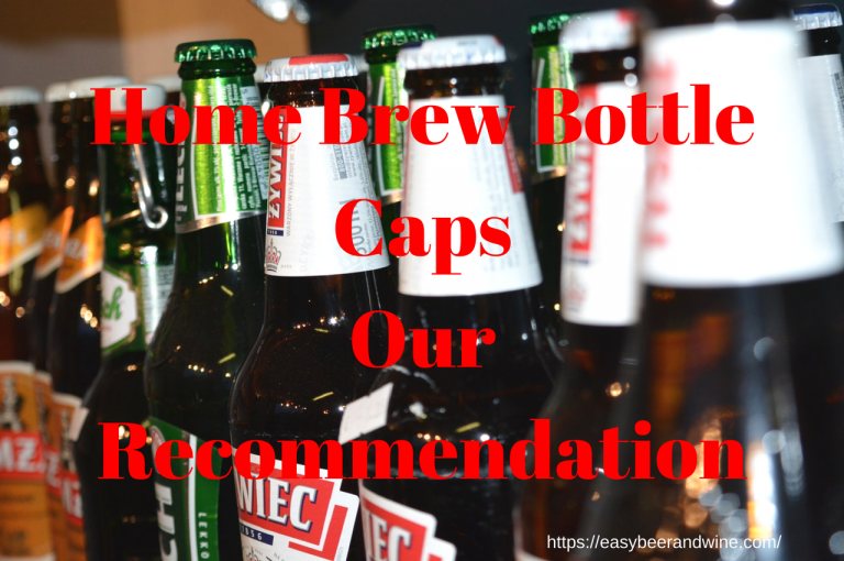 Home Brew Bottle Caps [Our Recommendation]