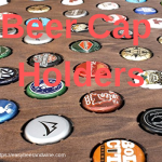 Beer Cap Holders